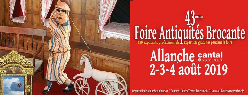 salon Antiquités Brocante 2019 à Allanche Cantal Auvergne