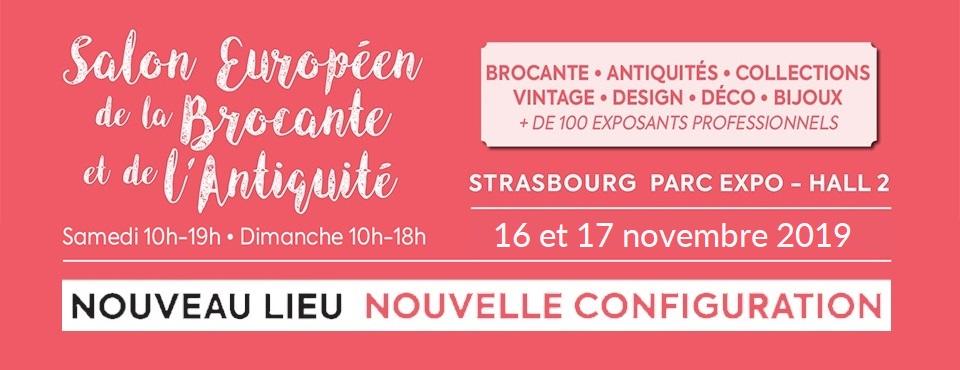 Salon Européen Antiquités Brocante au parc des expositions Strasbourg novembre 2019